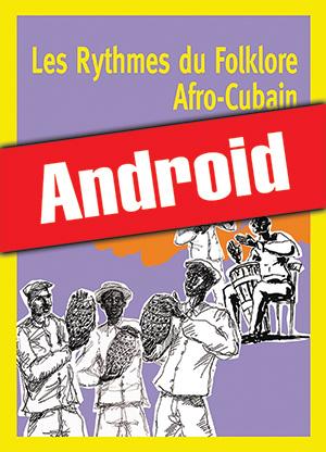 Les rythmes du folklore afro-cubain (Android)