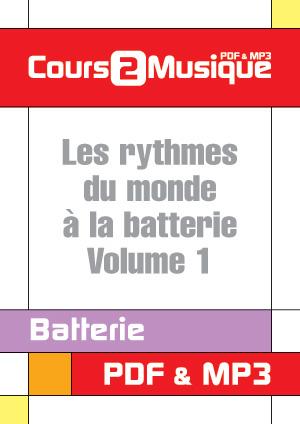 Les rythmes du monde à la batterie - Volume 1