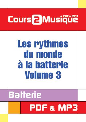 Les rythmes du monde à la batterie - Volume 3