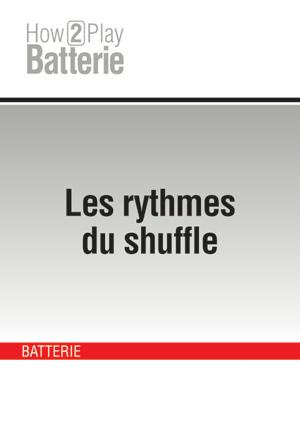 Les rythmes du shuffle