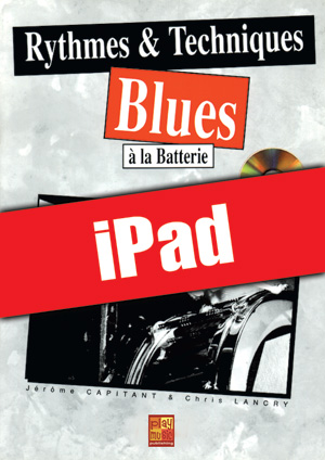 Rythmes & techniques blues à la batterie (iPad)