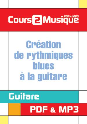 Création de rythmiques blues à la guitare