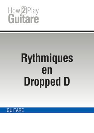 Rythmiques en Dropped D