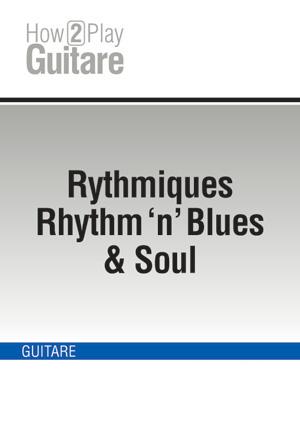 Rythmiques Rhythm 'n' Blues & Soul