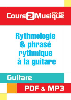 Rythmologie & phrasé rythmique à la guitare