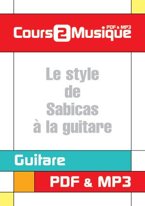 Le style de Sabicas à la guitare
