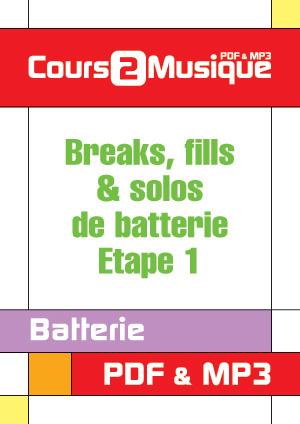 Breaks, fills & solos de batterie - Etape 1