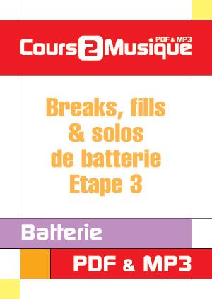 Breaks, fills & solos de batterie - Etape 3