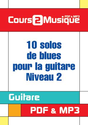 10 solos de blues pour la guitare - Niveau 2