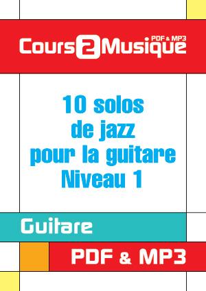 10 solos de jazz pour la guitare - Niveau 1