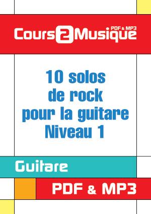 10 solos de rock pour la guitare - Niveau 1