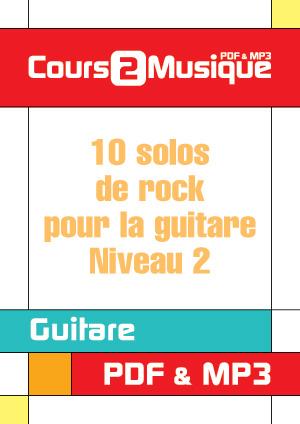 10 solos de rock pour la guitare - Niveau 2