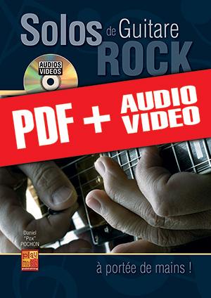 Solos de guitare rock... à portée de mains ! (pdf + mp3 + vidéos)