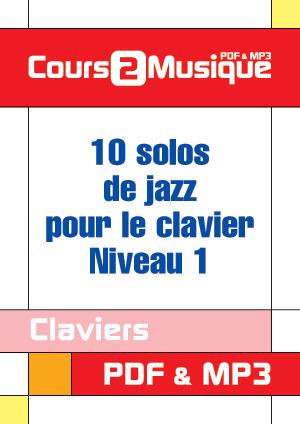 10 solos de jazz pour le clavier - Niveau 1