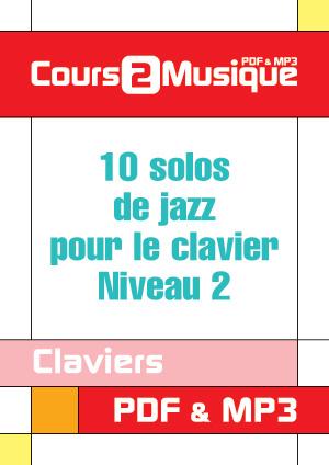 10 solos de jazz pour le clavier - Niveau 2