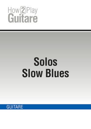 Solos Slow Blues