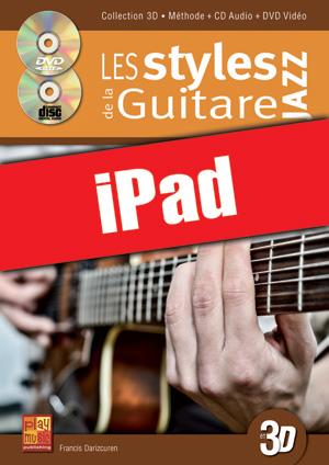 Les styles de la guitare jazz en 3D (iPad)