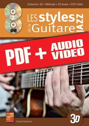 Les styles de la guitare jazz en 3D (pdf + mp3 + vidéos)