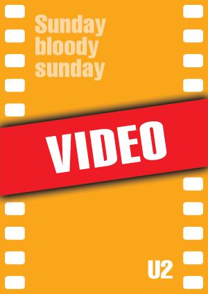 Sunday bloody sunday (U2)