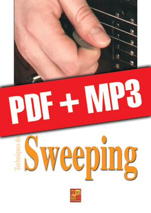 Techniques du sweeping à la guitare (pdf + mp3)