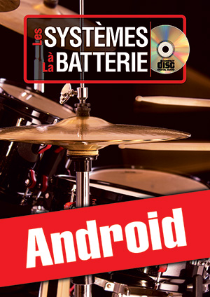 Les systèmes à la batterie (Android)