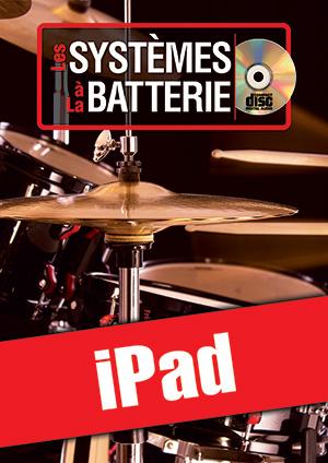 Les systèmes à la batterie (iPad)