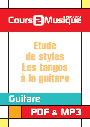 Etude de styles - Les tangos à la guitare