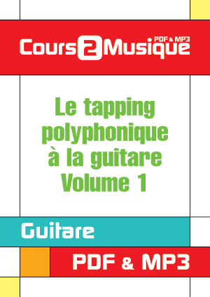 Le tapping polyphonique à la guitare - Volume 1