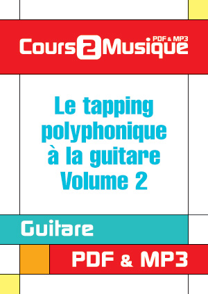 Le tapping polyphonique à la guitare - Volume 2