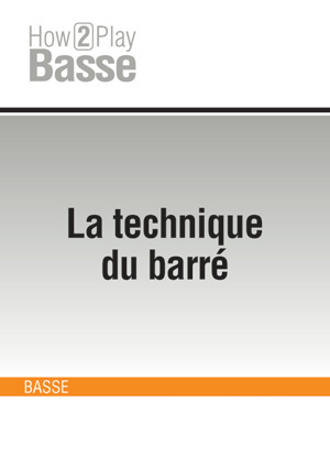 La technique du barré
