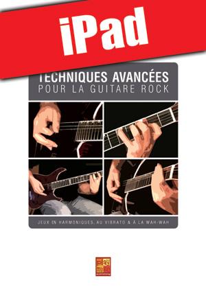 Techniques avancées pour la guitare rock (iPad)