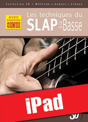 Les techniques du slap à la basse en 3D (iPad)