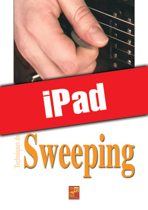 Techniques du sweeping à la guitare (iPad)
