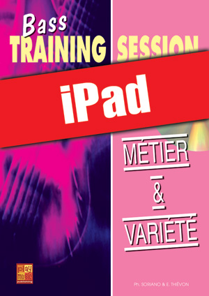 Bass Training Session - Métier & variété (iPad)