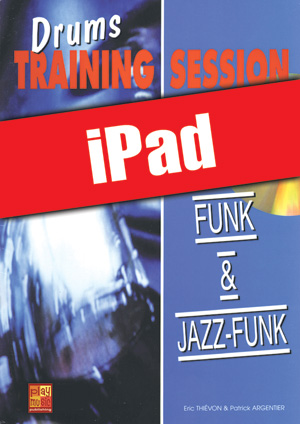 Drums Training Session - Funk & jazz-funk (iPad)