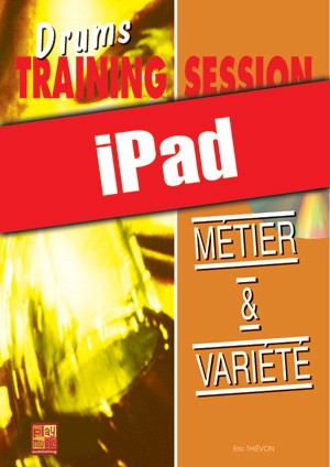Drums Training Session - Métier & variété (iPad)