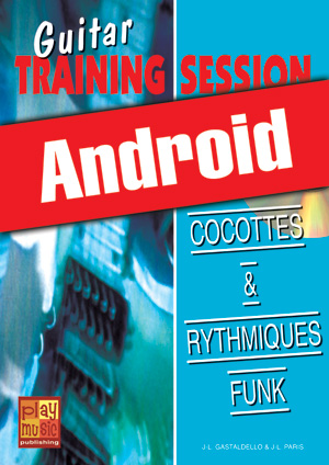 Guitar Training Session - Cocottes & rythmiques funk (Android)