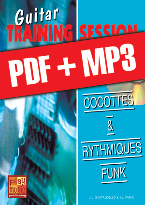 Guitar Training Session - Cocottes & rythmiques funk (pdf + mp3)