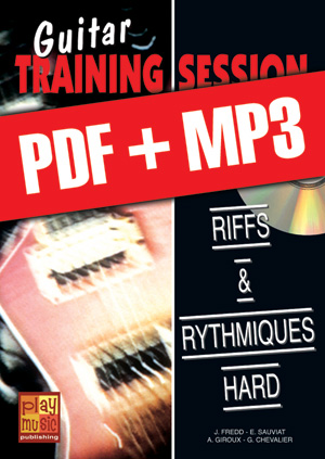 Guitar Training Session - Riffs & rythmiques hard (pdf + mp3)