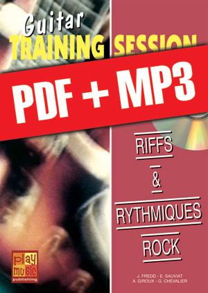 Guitar Training Session - Riffs & rythmiques rock (pdf + mp3)