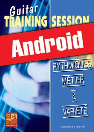 Guitar Training Session - Rythmiques métier & variété (Android)