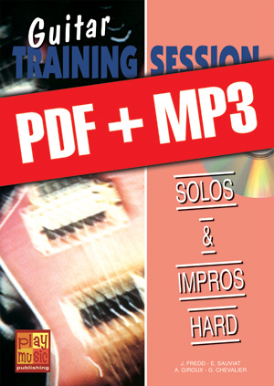 Guitar Training Session - Solos & impros hard (pdf + mp3)