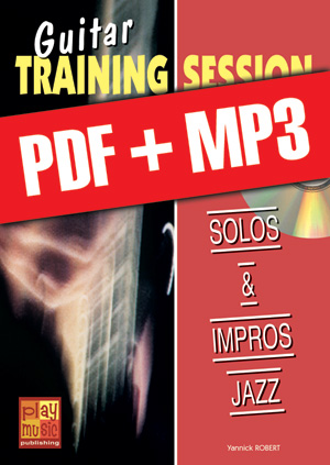 Guitar Training Session - Solos & impros jazz (pdf + mp3)
