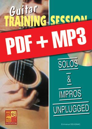 Guitar Training Session - Solos & impros unplugged (pdf + mp3)