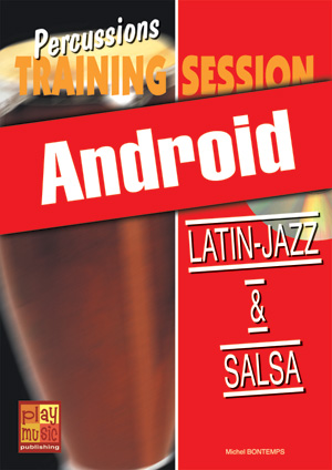 Percussions Training Session - Latin-jazz & salsa (Android)