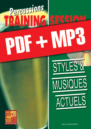 Percussions Training Session - Styles & musiques actuels (pdf + mp3)