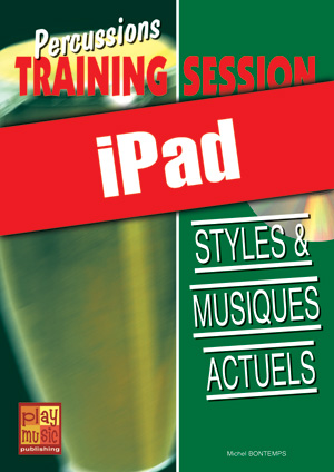 Percussions Training Session - Styles & musiques actuels (iPad)