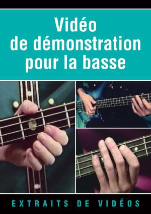 Vidéo de démonstration pour la basse