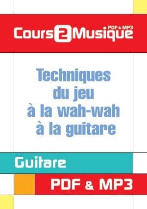 Techniques du jeu à la wah-wah à la guitare