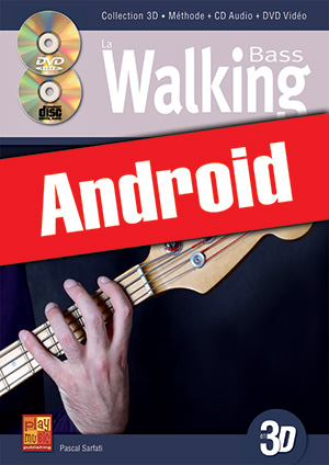 La walking bass en 3D (Android)